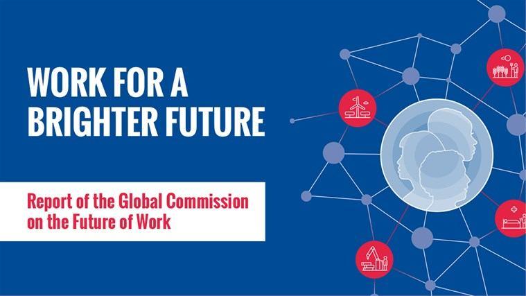 Budućnost rada – Izvještaj Globalne komisije Međunarodne organizacije rada